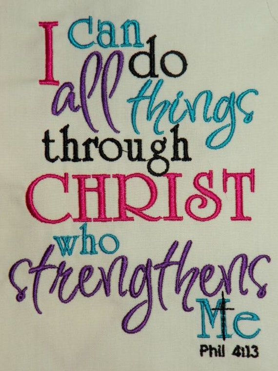 I Can Do All Things Through Christ Who Strengthens Me Pictures Philippians 4-13, i can do all