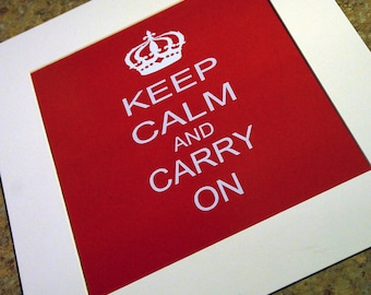 Keep Calm and Carry On 8x10 Print on red - Perfect for home or office