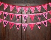 Valentines Bunting / Banner KISS ME