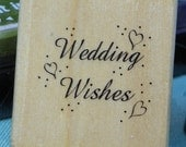 Anita's Wedding Wishes  Wood Mounted Rubber Stamp, Brand New Never Used