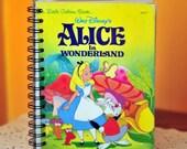 Custom Made // Walt Disney ALICE IN WONDERLAND Upcycled Repurposed Golden Book Blank Journal