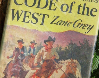 Zane Grey Code Of The West 1934 Cowboys and Indians Adventure Book
