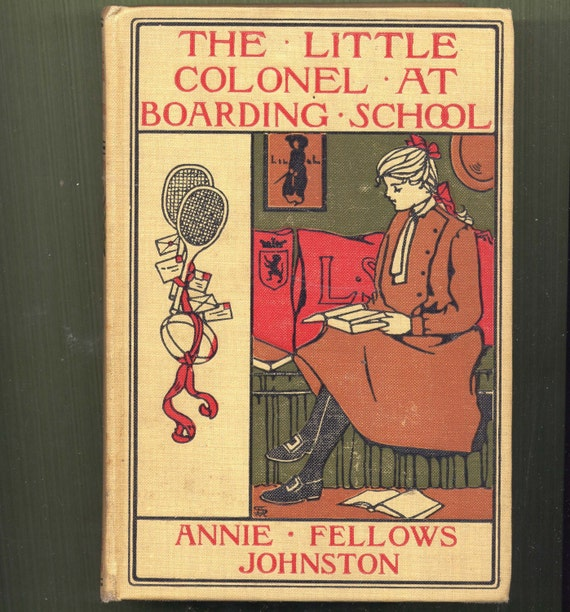 1903 The Little Colonel At Boarding School  Illustrated Book For Young Women