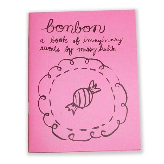 Bonbon a Book of Imaginary Sweets