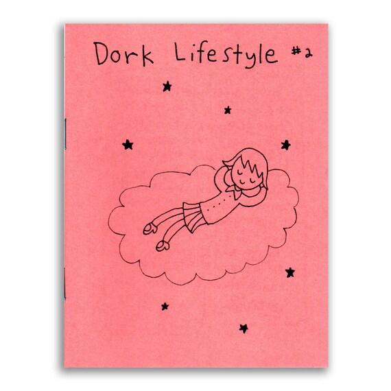 Dork Lifestyle 2