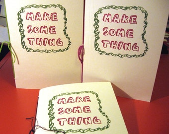 MAKE SOME THING Project Planner Journal - Great Gift for Crafter