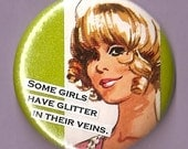 Pocket Mirror - Some Girls Have Glitter in Their Veins