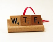 WTF Scrabble tile holiday ornament