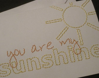 you are my sunshine hand-embroidered card