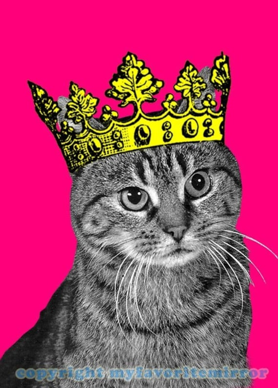 TABBY in CROWN pop art PRINT matted to 8x10 total size CUTE royal PET kitty CAT