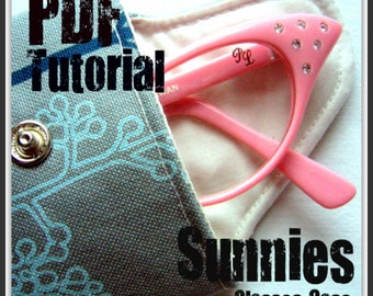 Sunnies Glasses Case -Instant Download -  PDF Tutorial
