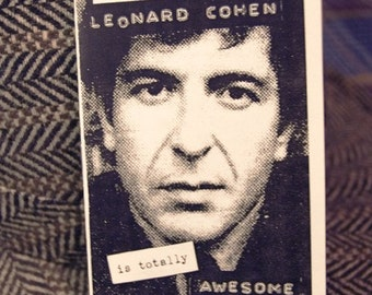 A Short Zine About How Leonard Cohen Is Totally AWESOME.
