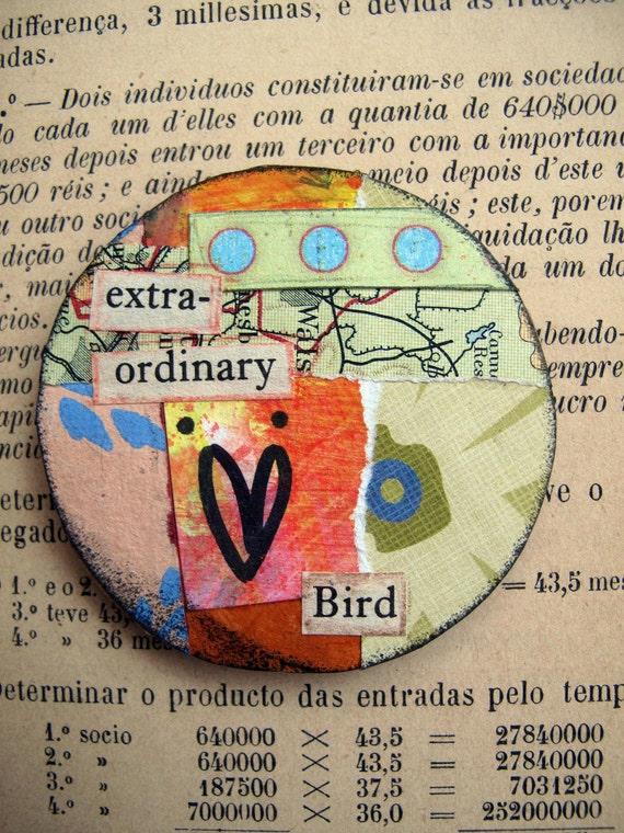 Extra-ordinary Bird - Magnet