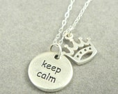 Keep Calm and Carry On sterling silver charm necklace crown jewelry