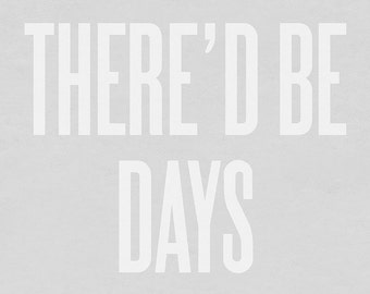 Typography Art Print by Ashley G - Mama Said There'd Be Days Like This (Gray)