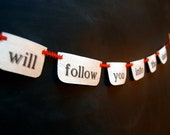 I will follow you into the dark - Petite Fabric Banner