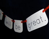 "Petite Fabric Banner - ""You will find it. It will be great."""