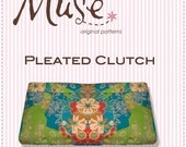 PDF Pattern - Pleated Clutch - Muse Patterns