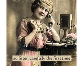 collage quote series greeting card  - I never repeat gossip so listen carefully the first time