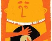 Screenprint Poster - Clap Your Hands Say Yeah - Hand Pulled Silkscreen Print