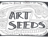 Art Seeds Number Three an art therapy zine