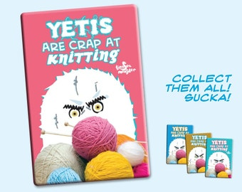 Yetis Are Crap at Knitting PINK 2 by 3 inch Fridge Magnet