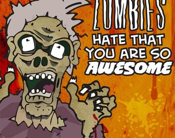SALE Zombies Hate that You are so Awesome Blank Card with Envelope