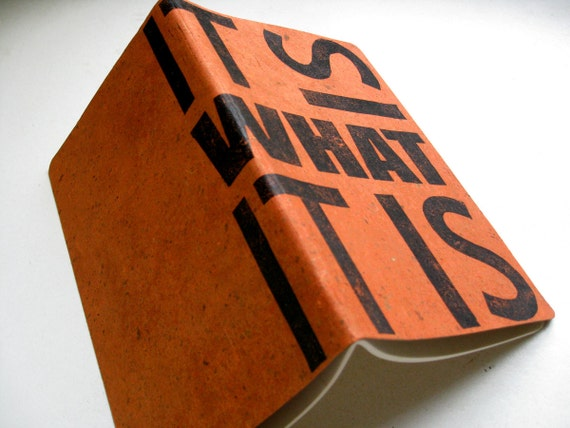 MOLESKINE JOURNAL -Large Ruled- It Is What It Is - Letterpress Typography Printed Cover