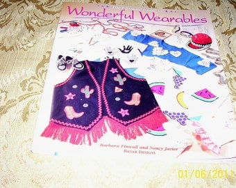 Book: The Ultimate Guide to Wonderful Wearables by Barbara Finwall and Nancy Javier