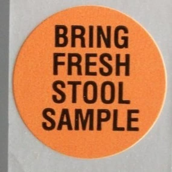 40 stickers about stool samples and... freshness