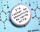 1 Inch Pinback Button - I'd Rather Be Smooching My Nerdy Wife