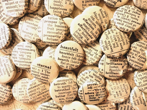 Vintage Inspired Handmade Wedding Favors -  100 One Inch Pinback Buttons - Words Enough For A Lifetime Together