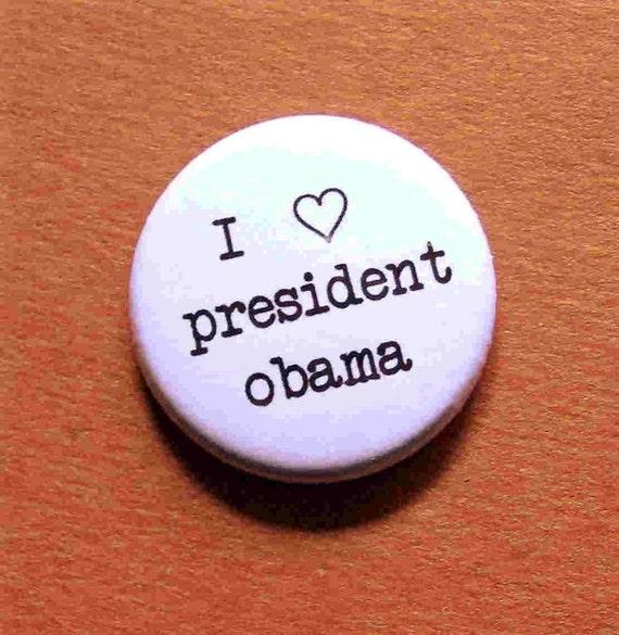 I Heart President Obama-1 Inch Pinback Button