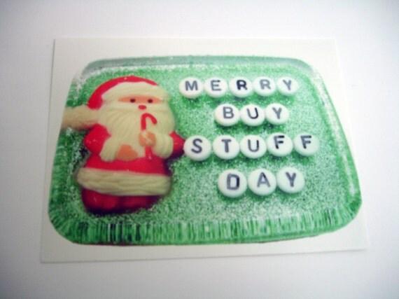 Postcards: Merry Buy Stuff Day - Hilarious Card, Weird Postcards, Art Postcards, Postcrossing, Holiday Postcard, Christmas Postcard