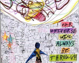 OUR UNIVERSE vivid inkjet  print  by Noah Erenberg, quote by Hans Christian Andersen, vivid print, outsider art, self-taught artist, print