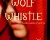 5ml Wolf Whistle handblended perfume oil