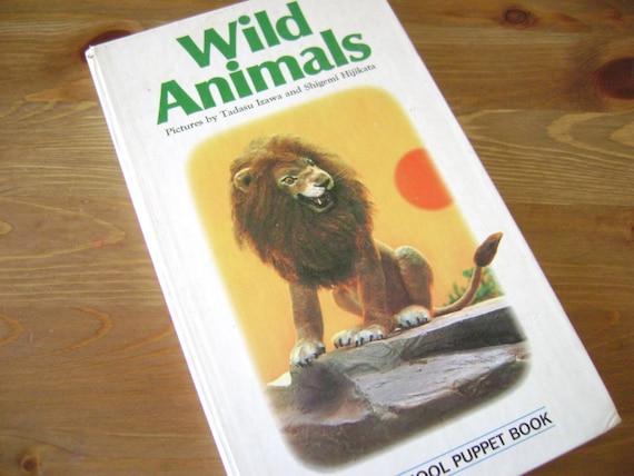 Wild Animals , A Vintage Puppet Book , Izawa and Hijikata , 1974