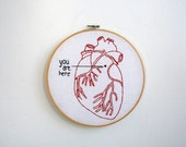 Hand Embroidery Hoop Art - you are here (in my heart)