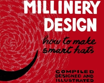 1962 Millinery Book Hat Making Make Hats DIY Milliner Guide Jackie O 60s Style