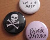 Fabric Whore Button Trio