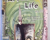 Art and Life issue no. 10 by Teesha Moore