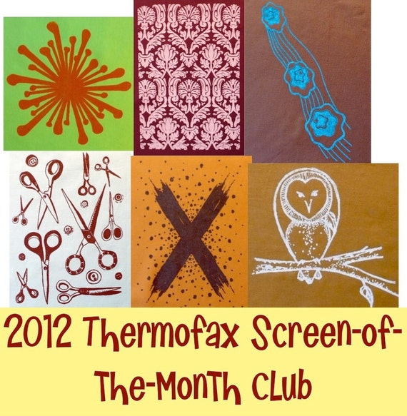 2012 Thermofax Screen of the Month Club