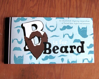 B is for Beard - An Alphabetic Exploration of Facial Hair