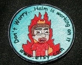 HAIM ON FIRE contest entry 4 inch embroidered patch
