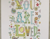 """You Are Loved-pastel art print 8.5x11"""""""