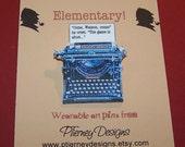 SHERLOCK HOLMES Quote Typewriter Pin