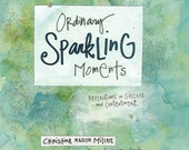 Ordinary Sparkling Moments Softcover Edition