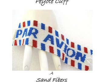 Peyote Pattern - Par Avion Peyote Cuff / Peyote Bracelet  - A Sand Fibers For Personal Use Only PDF Pattern - 3 for 2