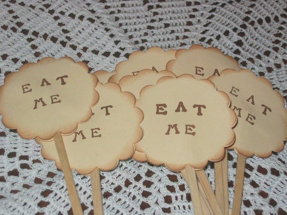 6 Eat Me Cupcake Toppers Food Picks Alice in Wonderland Vintage Look
