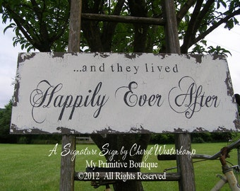 and they lived HAPPILY EVER AFTER Sign, Vintage Wedding Sign, Shabby Chic Wedding Sign, My Primitive Boutique, Distressed Sign